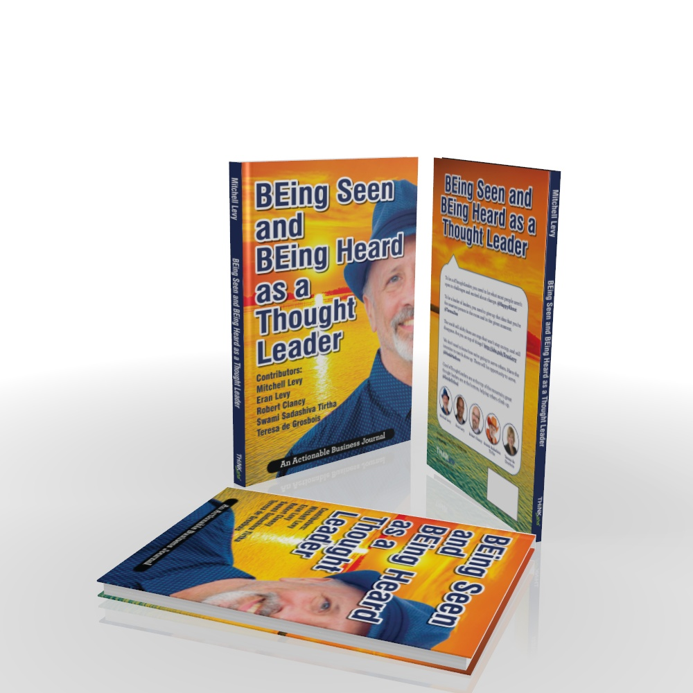 BEing-Seen-and-BEing-Heard_ThinkAha_hardcover_3D