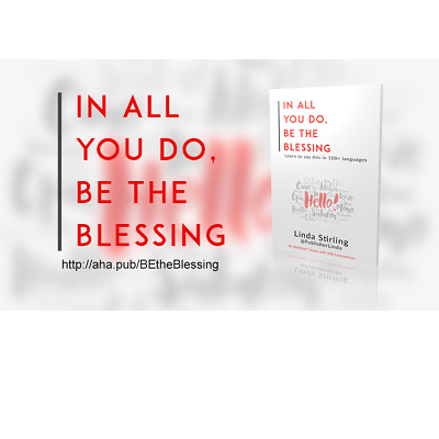 """Saying """"In All You Do, BE the Blessing"""" in More Than 100 Languages"""
